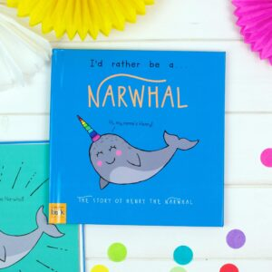 I'd Rather Be A Narwhal - Personalised Storybook